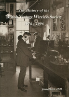 The History of the British Vintage Wireless Society 1976-1996