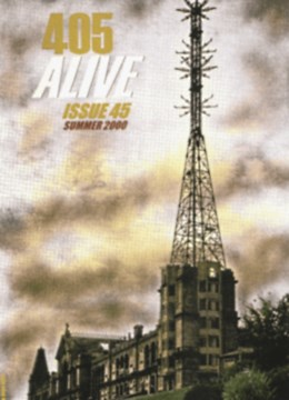 405 Alive Issue Issue 45 (Summer 2000)